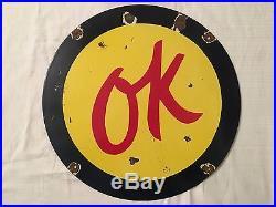 1940's Vintage Porcelain Ok Enamel Sign