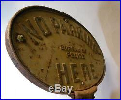 Antique Vtg Metal Cast Iron SIGN No Parking Here Bureau of POLICE Double Sided