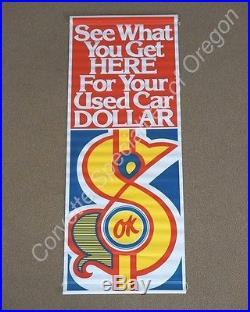 NOS Vintage OK Used Car Dollar Banner Sign Dealership Dealer Chevrolet GM AC