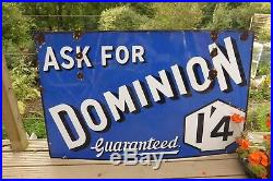 Rare Large Vintage Ask for Dominion Petrol/ Automobilia Advertising sign