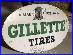 VinTage ORIGINAL GILLETTE TIRES Double Sided DST SIGN Car Truck GaS OiL OLD BEAR