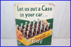 Vintage 1950's Coca Cola Soda Pop Bottle Let Us Put A Case In Your Car 15 Sign