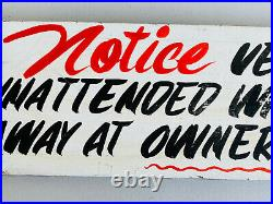 Vintage 70's 80's Vehicle Car Truck Tow Warning Sign advertising garage 2 SIDED
