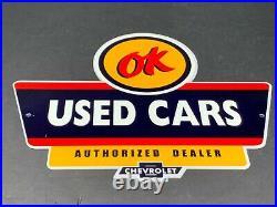 Vintage Chevrolet Ok Used Cars Advertising Metal 12 Car Dealer Gas & Oil Sign