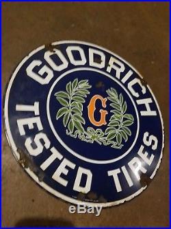 Vintage Goodrich Tested Tires Porcelain Sign Oil Gas Service Station Garage Car
