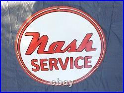 Vintage Nash Service Car & Truck Dealer 30 Porcelain Metal Gasoline Oil Sign