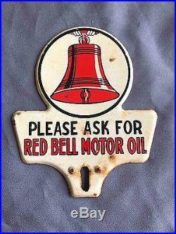 Vintage Please Ask for Red Bell Motor Oil Stamped Metal Car License Plate Topper